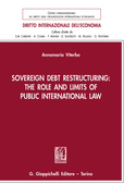Sovereign Debt Restructuring: The Role and Limits of Public International Law - e-Book