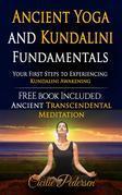 Ancient Yoga and Kundalini Fundamentals