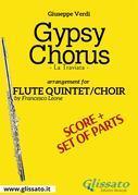 Gypsy Chorus - Flute quintet/choir score & parts