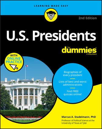 U.S. Presidents For Dummies with Online Practice
