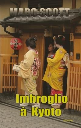 Imbroglio à Kyoto