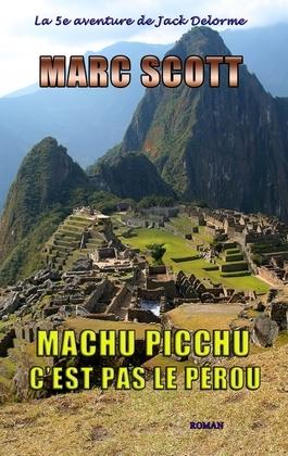 Machu Picchu, c'est pas le Pérou