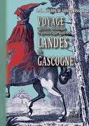 Voyage agricole, botanique et pittoresque dans les Landes de Gascogne