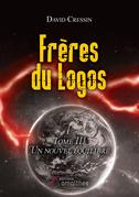 Frères du Logos - Tome 3 : Un nouvel équilibre