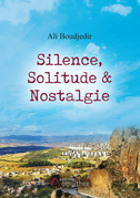 Silence, Solitude & Nostalgie