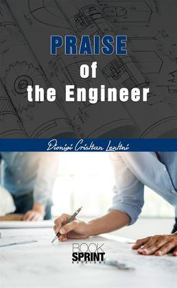 Praise of the Engineer