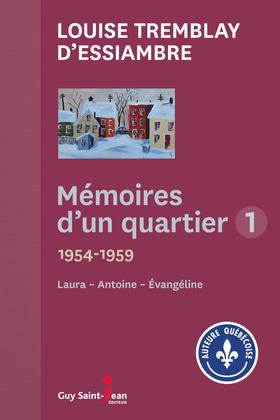 Mémoires d'un quartier 1954 - 1959