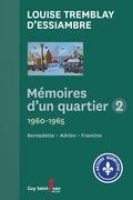 Mémoires d'un quartier 1960 - 1965