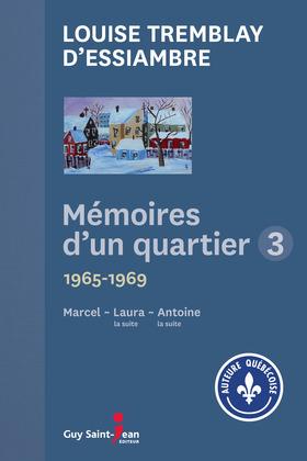 Mémoires d'un quartier 1965 - 1969