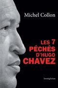 Les 7 péchés d'Hugo Chavez