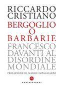 Bergoglio o barbarie
