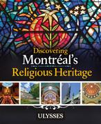 Discovering Montréal's Religious Heritage