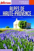 Alpes de Haute-Provence 2020 Petit Futé