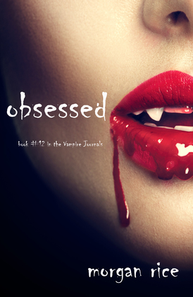 Obsessed (Book #12 in the Vampire Journals)
