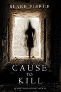Cause to Kill (An Avery Black Mystery--Book 1)
