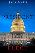 President Elect (A Luke Stone Thriller--Book 5)