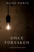 Once Forsaken (A Riley Paige Mystery--Book 7)