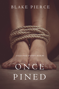 Once Pined (A Riley Paige Mystery--Book 6)