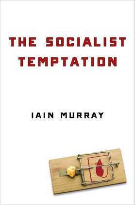 The Socialist Temptation