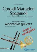 Coro di Mattadori Spagnuoli - Woodwind Quintet score & parts