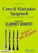 Coro di Mattadori Spagnuoli - Clarinet Quartet score & parts