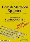 Coro di Mattadori Spagnuoli - Flute Quartet score & parts