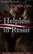 Helpless To Resist