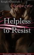 Helpless To Resist