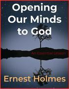 Opening Our Minds to God