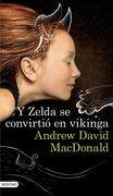 Y Zelda se convirtió en vikinga (Edición mexicana)