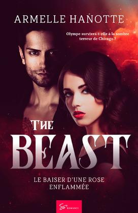The Beast - Le baiser d'une rose enflammée
