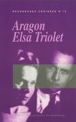 Recherches croisées Aragon - Elsa Triolet, n°10