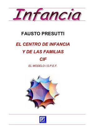 El Centro de Infancia y de las Familias - CIF