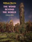The Wood Beyond the World