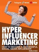 Hyper Influencer Marketing