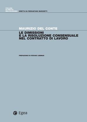 Le dimissioni e la risoluzione consensuale del contratto di lavoro