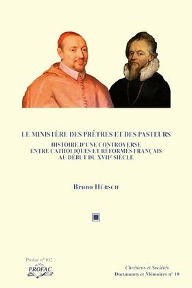 Le ministère des prêtres et des pasteurs