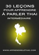 30 Leçons pour Apprendre à Parler Thaï Intermédiaire