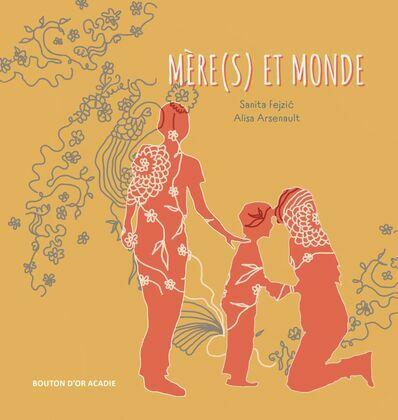 Mère(s) et monde