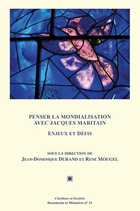 Penser la mondialisation avec Jacques Maritain