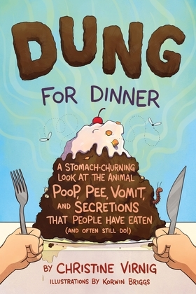 Dung for Dinner