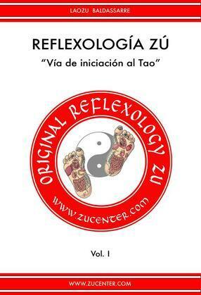 Reflexología Zú - Vía de iniciación al Tao