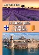 Le français parlé à Marseille et en Provence