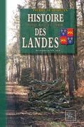 Histoire politique, religieuse  littéraire des Landes