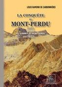 La Conquête du Mont-Perdu (précédé de) Voyage au sommet du Mont-Perdu (1802)