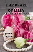 The Pearl of Lima, A Story of True Love