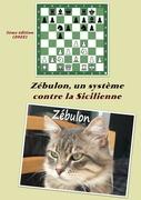 Zébulon : un système contre la Sicilienne
