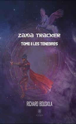 Zaxia Tracker - Tome II