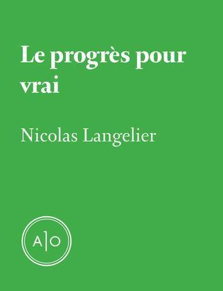 Le progrès pour vrai