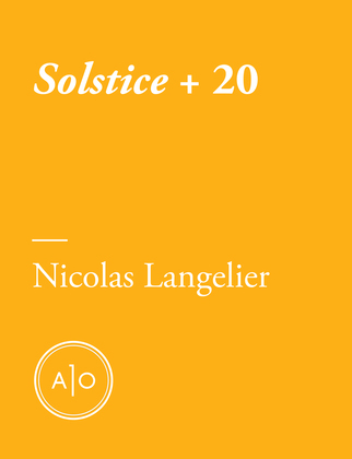 Solstice + 20